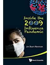 Inside the 2009 Influenza Pandemic