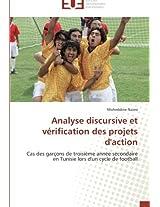 Analyse Discursive Et Verification Des Projets D'Action (Omn.Univ.Europ.)