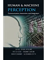 Human And Machine Perception: Communication, Interaction, And Integration