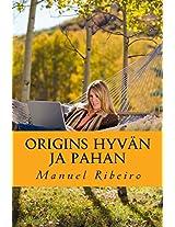 Origins Hyvän Ja Pahan: Näkemyksen Elämästä Ja Katsoa Yhteiskunta: Volume 1 (Utopia Ja Todellisuus)