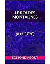 Le Roi des montagnes (illustré) (French Edition)
