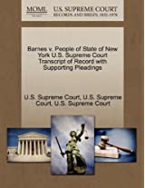 Barnes V. People of State of New York U.S. Supreme Court Transcript of Record with Supporting Pleadings