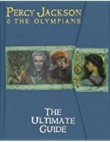 The Percy Jackson and the Olympians: Ultimate Guide