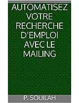 AUTOMATISER VOTRE RECHERCHE D'EMPLOI AVEC LE MAILING