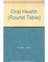 Oral Health (Round Table)
