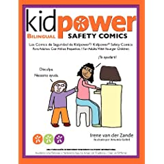 Los Comics de Seguridad de Kidpower / Kidpower Safety Comics: Para Adultos Con Ninos 3-10 / for Adults With Children Ages 3-10