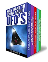 """The Complete """"Kids Want To Know"""" 5 Book Boxed Set Collection: Kids Want to Know About:  UFO's, Bigfoot, Mysterious Creatures, Mysterious Places, Mysterious People"""