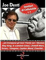 SENTIERI DI CELLULOIDE n. 3: ...ed irrompono gli Anni Trenta con i Musical, King Kong, lo scandalo Estasi, i fratelli Marx, Tarzan, i Gangster, Capitan Blood, Cinecittà... (Italian Edition)