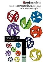 Heptaedro. Ensayos sobre literatura mexicana de la mitad del siglo XX (Spanish Edition)