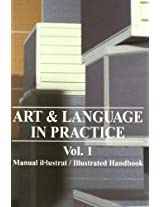 Art and Language in Practice: Illustrated Handbook v. 1