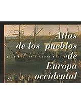 Atlas De Los Pueblos De Europa Occidental / Atlas of Western Europe Cities