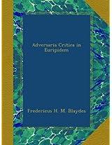 Adversaria Critica in Euripidem