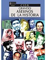 100 grandes asesinos de la historia / 100 Great Murderers in History (Biblioteca Breve 100)
