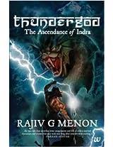 Thunder God: The Ascendance of Indra