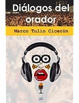 Dialogos del orador (Lecturas hisp�nicas) (Spanish Edition)