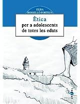 Ètica per a adolescents de totes les edats (Papers Book 11) (Catalan Edition)