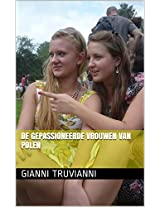De Gepassioneerde Vrouwen van Polen (Dutch Edition)