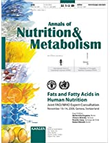 Fats and Fatty Acids in Human Nutrition: Joint FAO/WHO Expert Consultation, November 10-14, 2008, Geneva, Switzerland (Annals of Nutrition & Metabolism 2009)