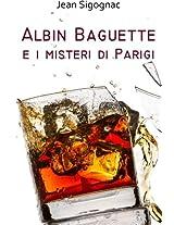Albin Baguette e i misteri di Parigi