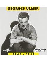 Georges Ulmer 1945-1955 (2CD)