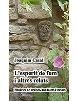 L'esperit de fum i altres relats (Catalan Edition)
