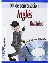 Ingles Britanico: Kit de Conversacion