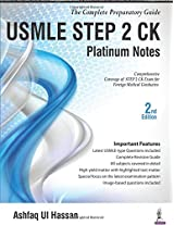 Usmle Step 2 Ck Platinum Notes (The Complete Preparatory Guide)