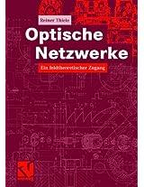 Optische Netzwerke: Ein feldtheoretischer Zugang