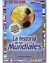 La historia de los mundiales / The World Cup History