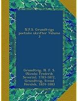 N.F.S. Grundtvigs poetiske skrifter Volume 3