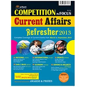 Current Affair Refresher 2013 (Old Edition)