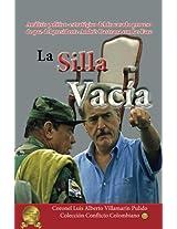 La Silla Vacia: Análisis Político-estratégico del fracasado proceso de paz de Andrés Pastrana con las Farc (Colección Conflicto Colombiano)
