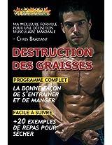 Destruction des Graisses: Guide Complet pour une Définition Musculaire Maximale