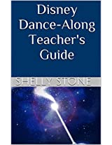 Disney Dance-Along Teacher's Guide