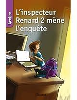 L'inspecteur Renard 2 mène l'enquête: TireLire, les histoires préférées des enfants de 8 à 10 ans ! (French Edition)