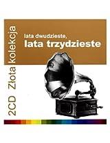 Zlota Kolekcja-Lata 20-Te. Lata 30-Te.