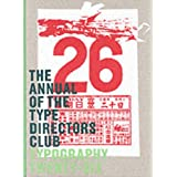 Typography 26: The Annual Of The Type Directors ClubCollins Design�ɂ��