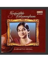 Carnatic Vocal - Sugandha Kalamegham