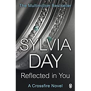 Reflected in You: Crossfire Book