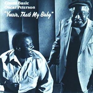 ♪Yessir Thats My Baby [CD, Import, from UK] カウント・ベイシー, オスカー・ピーターソン・トリオ | 形式: CD