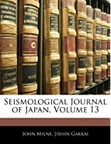 Seismological Journal of Japan, Volume 13