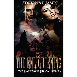 The Enlightening: Volume 2 (The Mackenzie Duncan Series)