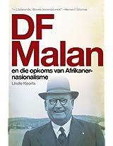 DF Malan en die opkoms van Afrikaner-nasionalisme: Stories van gister en vandag