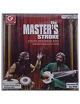 Girona Entertainment The Master's Stroke by Pandit Debojyoti Bose