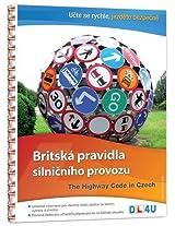 The Highway Code in Czech: Britska Pravidla Silnicniho Provozu
