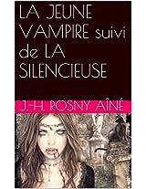 LA JEUNE VAMPIRE suivi de LA SILENCIEUSE (French Edition)