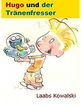 Hugo und der Tränenfresser (German Edition)