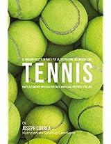 Le Migliori Ricette Di Piatti Per La Costruzione Del Muscolo Nel Tennis: Piatti Altamente Proteici Per Farti Diventare Piu Forte E Veloce
