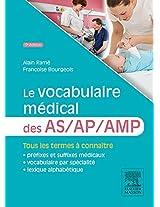 Le vocabulaire médical des AS/AP/AMP: aide-soignant/ auxiliaire de puériculture/ aide médico-psychologique