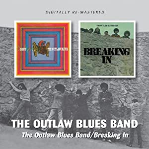 The Outlaw Blues Band/Breaking In